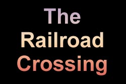 The Railroad Crossing